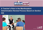 A Teacher's Role in the Manifestation Determination Review Process Based on Section 504