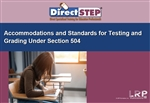 Accommodations and Standards for Testing and Grading Under Section 504