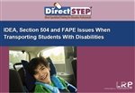 IDEA, Section 504 and FAPE Issues When Transporting Students With Disabilities