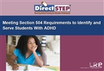 Meeting Section 504 Requirements to Identify and Serve Students With ADHD