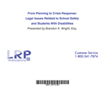 From Planning to Crisis Response: Legal Issues Related to School Safety and Students With Disabilities