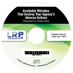 Avoidable Mistakes That Destroy Your Agency's Adverse Actions