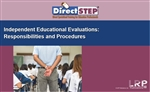 Independent and Educational Evaluations (IEEs): Responsibilities and Procedures