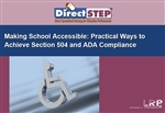 Making School Accessible: Practical Ways to Achieve Section 504 and ADA Compliance