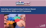 Selecting and Implementing Evidence-Based Interventions Within an RTI Framework