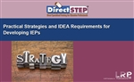 Practical Strategies and IDEA Requirements for Developing IEPs