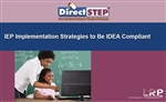 IEP Implementation Strategies to be IDEA Compliant