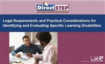 Legal Requirements and Practical Considerations for Identifying and Evaluating Specific Learning Disabilities