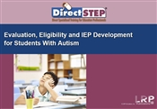 Evaluation, Eligibility and IEP Development for Students with Autism