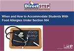 When and How to Accommodate Students with Food Allergies Under Section 504