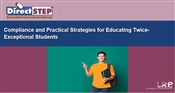 Compliance and Practical Strategies for Educating Twice-Exceptional Students