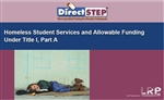 Homeless Student Services and Allowable Funding Under Title1, Part A