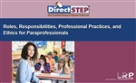 Roles, Responsibilities, Professional Practices, and Ethics for Paraprofessionals