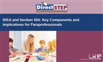 IDEA and Section 504: Key Components and Implications for Paraprofessionals