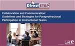 Collaboration and Communication: Guidelines and Strategies for Paraprofessional Participation in Instructional Teams