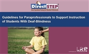 Guidelines for Paraprofessionals to Support Instructions of Students With Deaf-Blindness