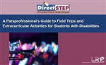 A Paraprofessional's Guide To Field Trips and Extracurricular Activities for Students With Disabilities