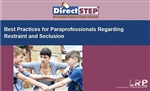 Best Practices for Paraprofessionals Regarding Restraint and Seclusion