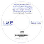 Hospital/Homebound and Home Instruction: Navigating Legal and Practical Issues From Placement to Programming